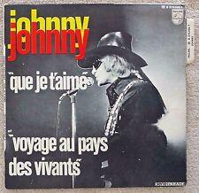 Johnny Hallyday SP Que je t'aime 1969 Avec Languette