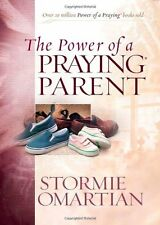 The Power of a Praying Parent (Power of Praying) by Stormie Omartian