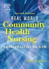 Real World Community Health Nursing : An Interactive CD-ROM by Patty J. Hale (20