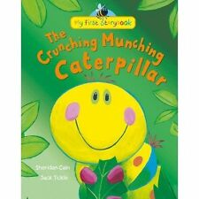The Crunching Munching Caterpillar by Sheridan Cain (Hardback, 2013)
