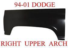 94 01 Dodge RIGHT Upper Arch Repair Panel Wheel Well Truck Regular Club Quad Cab