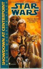 Roger MacBride Allen: Star Wars - Showdown At Centerpoint (TB/MMPB, USA)