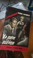 Serge Laforest - La guêpe dans le guêpier - Ed. Fleuve Noir N°494