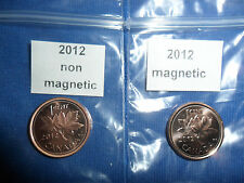 (EGY) 2012 Canadian Penny 1 Magnetic & 1 non magnetic from RCM(LAST YEAR MADE)