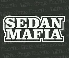 Sedan mafia vinyl decal jdm lowered stance illest car window sticker dope sick