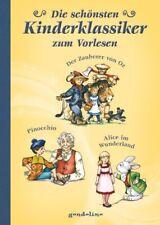 Die schönsten Kinderklassiker zum Vorlesen -  Alice im Wunderland, Der Zauberer von Oz, Pinocchio (Gebundene Ausgabe)