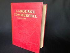 LAROUSSE COMMERCIAL ILLUSTRE DIRECTION E CLEMENTEL ET M DE TORO 1930  C1671