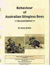 BOOKLET 3 - Behaviour of Australian Stingless Bees: Second Edition - 2010 (NEW)