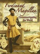 Ferdinand Magellan: Circumnavigating The World (in The Footsteps Of Explorers...