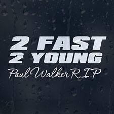 2 Fast 2 jóvenes Paul Walker Coche Decal Pegatina De Vinilo Para Ventana O Parachoques