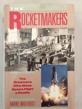 The Rocketmakers by Harry Wulforst (1990, Hardcover) Illustrated