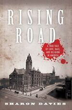Rising Road: A True Tale of Love, Race, and Religion in America-ExLibrary
