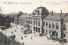 NÖ: Gruß aus St. Pölten 1915 k.k. Staatsbahnhof Mit Strassenbahn, Fuhrwerken usw