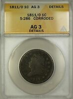 1811/0 Overdate Classic Head Large Cent Coin S-286 ANACS AG-3 Details Corroded