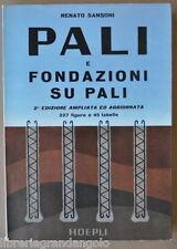 Tecnica Costruzioni Sansoni Pali Fondazioni Legno Calcestruzzo Palancole 1963