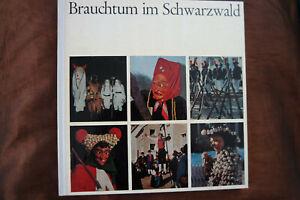 Brauchtum im Schwarzwald Reinhardt Albert Badenia Verlag Karlsruhe 70er Gebunden