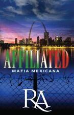 Affiliated : Mafia Mexicana (2013, Paperback)