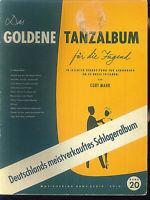 Curt Mahr - Das goldene Tanzalbum für die Jugend Band 20