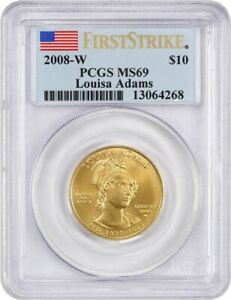2008-W Louisa Adams $10 PCGS MS69 (First Strike) First Spouse .999 Gold