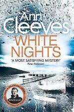 White Nights - Ann Cleeves - Shetland Series - Brand New Paperback