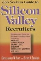 Job Seekers Guide to Silicon Valley Recruiters