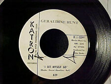 GERALDINE HUNT~RARE DETROIT/CHICAGO NORTHERN SOUL/POPCORN DJ wlp 45 KATRON Hear