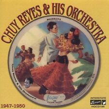 Reyes, Chuy & His Orchestra-1947-1950  CD NEW
