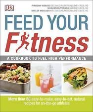 Feed Your Fitness by Rowena Visagie, Shelly Meltzer, Karlien Duvenage (Paperback