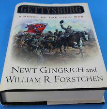 Gettysburg  by Newt Gingrich William R. Forstchen HARDCOVER WITH JACKET EUC