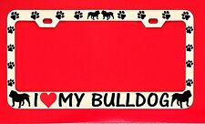 I Love My Bulldog /s Chrome License Plate Frame Tag Dog Paw Weatherproof Vinyl