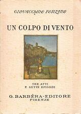 UN COLPO DI VENTO GIOVACCHINO FORZANO G.BARBERA-EDITORE FIRENZE 1930 (DA985)