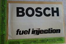 Alter Aufkleber (groß) BOSCH Kraftstoff Einspritzer FUEL INJECTION