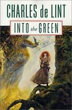 Into The Green by Charles De Lint SC new