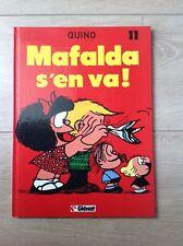 Mafalda  T 11 de QUINO : Mafalda s'en va
