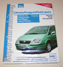 Reparaturanleitung Citroen C8 / Peugeot 807 / Fiat Ulysse  Diesel - ab 2002!