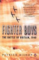 Fighter Boys: The Battle of Britain, 1940, Bishop, Patrick (Luftwaffe v. RAF)