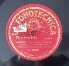 """RARE 10"""" 78RPM FONOTECNICA ITALY L. FREGOSI RIGOLETTO CORTIGIANI VIL RAZZA DANN"""