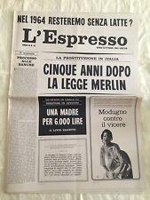 L'ESPRESSO n. 41 - 13 ottobre 1963 - Cinque anni dopo la legge Merlin