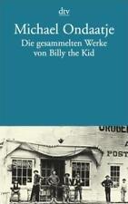 Die gesammelten Werke von Billy the Kid von Michael Ondaatje (1999, Taschenbuch)