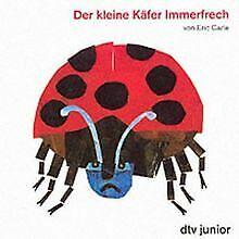 Der kleine Käfer Immerfrech. von Carle, Eric | Buch | Zustand gut