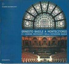 Ernesto Basile a Montecitorio e i diss. restaurati della dotazione Basile