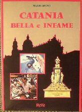 CATANIA BELLA E INFAME - Mario Bruno - 1993