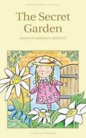 The Secret Garden (Wordsworth's Children's Classics) by Frances Hodgson Burnett,