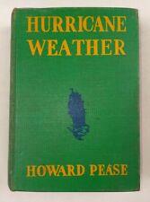 Hurricane Weather - 1936 1st Edition Howard Pease Vintage Novel Book
