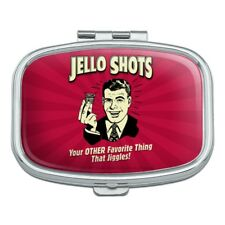 Jello Shot Other Favorite Thing Jiggles Rectangle Pill Case Box
