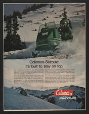 1970 COLEMAN SKIROULE Snowmobile - Snow Machine -Built To Stay On Top VINTAGE AD