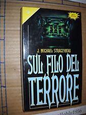 LIBRO - SUL FILO DEL TERRORE - J.M. STRACZYNSKI - SPERLING & KUPFER 92 - NUOVO