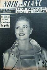 GRACE de MONACO en COUVERTURE DE NOIR et BLANC N° 649 DE 1957 GRACE KELLY