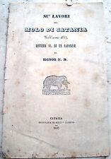 1853 LAVORI AL MOLO DI CATANIA DOPO TEMPESTA DELL'OTTOBRE 1852. RARA MEMORIA