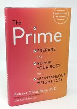 The Prime : Stop Dieting Gain a Sharper Brain, Smarter Gut ~ Kulreet Chaudhary